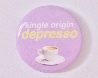 Single Origin Depresso Pin