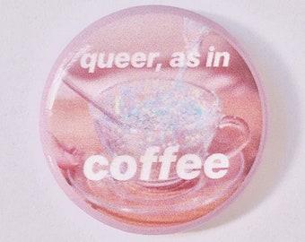Queer As In Coffee