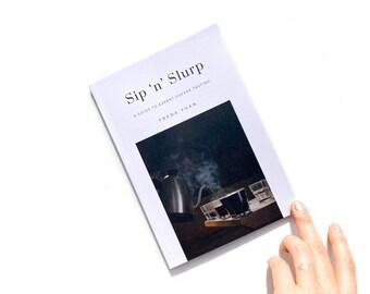 Sip 'n' Slurp: A Guide To Expert Coffee Tasting