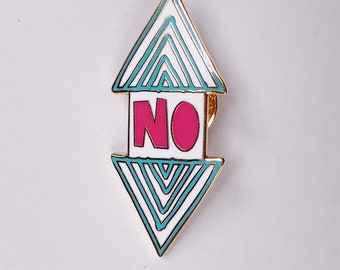 No Enamel Pin (Solidarity)