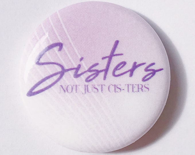 Sisters Pin