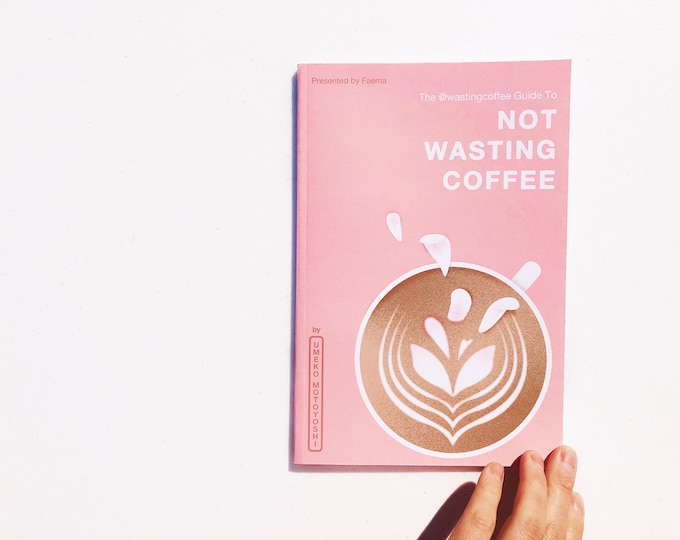 Digital Download - Not Wasting Coffee