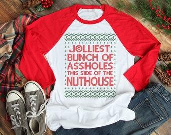 79dbe218 Jolliest Bunch of Assholes Shirt, Funny Christmas Shirt, Christmas Baseball  Tee, Christmas TShirt, Unisex Three Quarter Sleeves - Item 2717