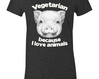 812ee2b45 Vegetarian Pig T Shirt - Because I Love Animals - American Apparel Women's  Poly Cotton T-Shirt - Item 2828