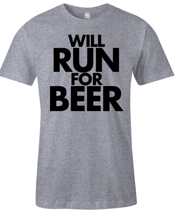 Funny Running T Shirt Will Run For Beer American Apparel Mens Poly Cotton T Shirt Item 2266