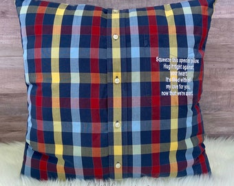 Memory Pillow, Insert and Embroidery Message, Keepsake Pillow Made out of Loved Ones Clothes, Memorial Pillow, Shirt Pillow, Memorial Gift