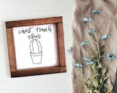 Can t Touch This sign plant pun sign farmhouse decor Free shipping