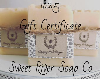 25 Dollar Gift Certificate, Sweet River Soap Co
