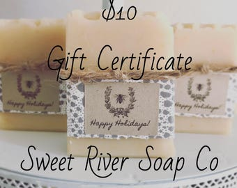 10 Dollar Gift Certificate, Sweet River Soap Co