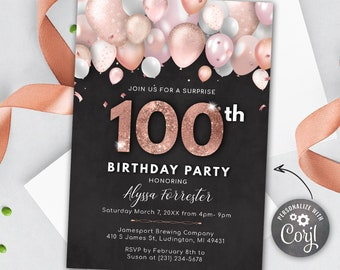 Rose Gold Blush Pink Balloons 100th Birthday Invitation - Adult ONE HUNDRED Invite - Surprise Party - Digital INSTANT download Editable
