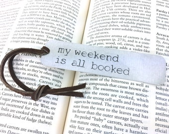 gift ideas for book lover, gift for her, gifts for book lovers, my weekend is all booked, custom bookmark, metal bookmark