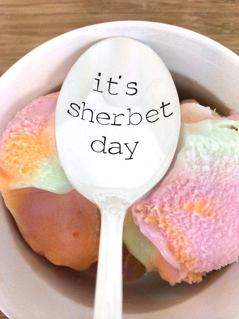 Its Sherbet Day Bday Gifts Under 20 Spoon Funny