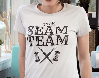 SEAM TEAM Sewing Tee - Graphic T-Shirt for Hobby Sewers and Crafters