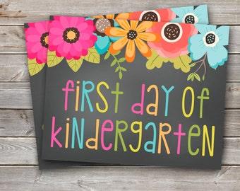 First Day of Kindergarten Printable Sign-8x10-Floral Design-DIGITAL FILE-You Print