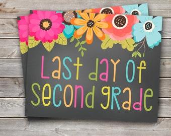 LAST Day of Second Grade Printable Sign-8x10-Floral Design-DIGITAL FILE-You Print