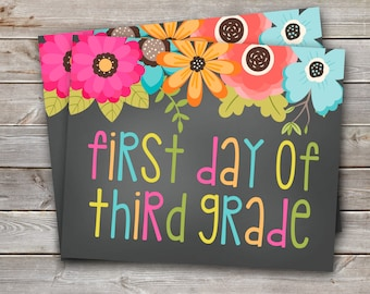 First Day of Third Grade Printable Sign-8x10-Floral Design-DIGITAL FILE-You Print