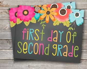 First Day of Second Grade Printable Sign-8x10-Floral Design-DIGITAL FILE-You Print