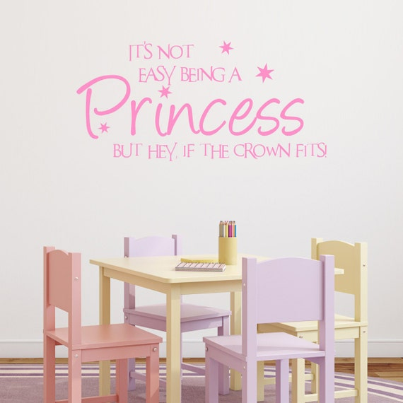 Not Easy Being A Princess Wall Sticker, Princess Wall Decals, Girls Quote  Wall Art, Girls Bedroom Wall Transfers - QU057