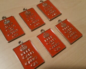 6pcs ORANGE Keep Calm and Carry On Charm for Bracelets, Necklaces, Crafts, DIY Projects