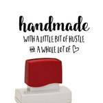 Handmade With A Little Bit of Hustle Stamper - Stamp for Business Thank You Cards or Shop Hang Tags