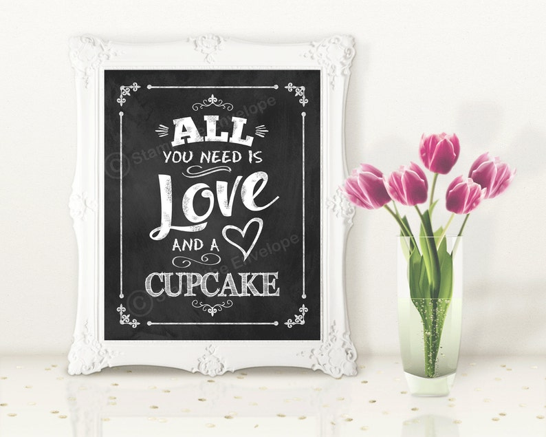 All You Need is Love and A Cupcake Print Chalkboard Wedding image 0