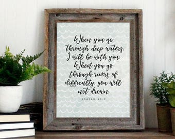 Isaiah 43:2 Bible Verse Wall Art   Scripture Art Print   When you go through deep waters Quote   Waves Print - instant download printable