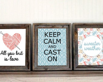 Knitting Wall Art Prints | Knitting Printable Quotes | All You Knit Is Love  | Keep