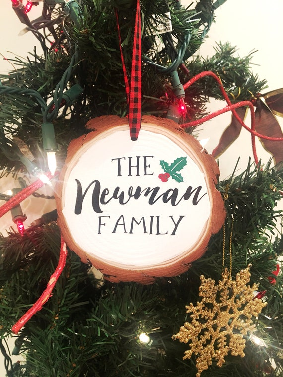 Newman Christmas Trees.Woodslice Christmas Tree Ornament Personalized Christmas Ornament Custom Wood Slice Ornament 2018 Christmas Ornament Name Ornament