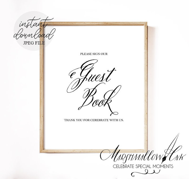 5c50bc6ab90c3 Printable sign our guest book sign, Wedding sign guestbook sign printable,  Wedding signage wedding calligraphy table sign wedding decor
