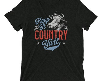 Keep It Country Ya'll Cow T-Shirt.  Tri-Blend, Short-sleeve, Unisex.