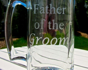 Etched Father of the Groom or Bride Beer Mug