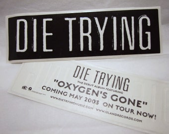 Die Trying Stickers Lot Embossed and Round Bumper Sticker Decal Collection Indie Punk Rock
