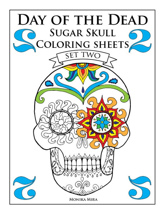 - Day Of The Dead Sugar Skull Coloring Pages Set 2 Etsy