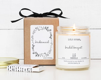 Bridesmaid Gift Soy Candle - 8 oz Candle -  Soy Candle Gift | Bridal Party Gift | Premium Soy Candle | Bridesmaid Thank You Gift