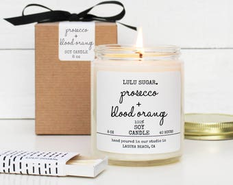 Prosecco + Blood Orange Scented Soy Candle - 8 oz Candle | Champagne Scented Candle | Mimosa Scented Candle | Soy Candle Gift