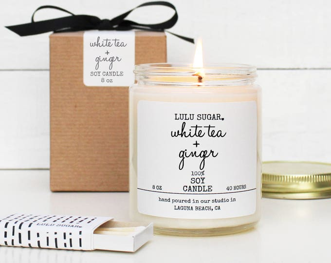White Tea + Ginger Scented Soy Candle - 8 oz candle | Soy Candle Gift | Bridesmaid Gift | Gift for Her | Scented Candle | Candle Gift