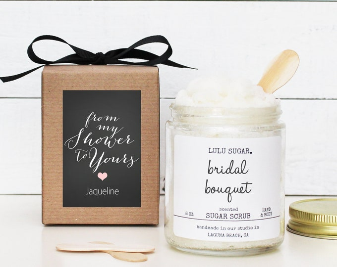 From My Shower To Yours Sugar Scrub Favors | Bridal Shower Sugar Scrub Favor | Baby Shower Sugar Scrub Favor - Set of 6