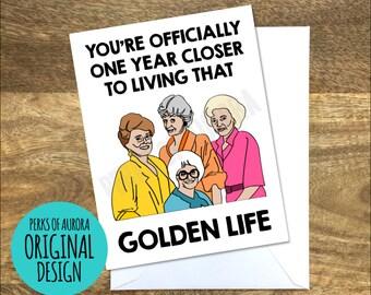 Funny Birthday Card, Golden Girls inspired, Golden Life