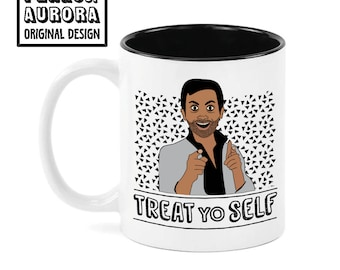 Treat Yo Self, Parks and Rec inspired coffee mug