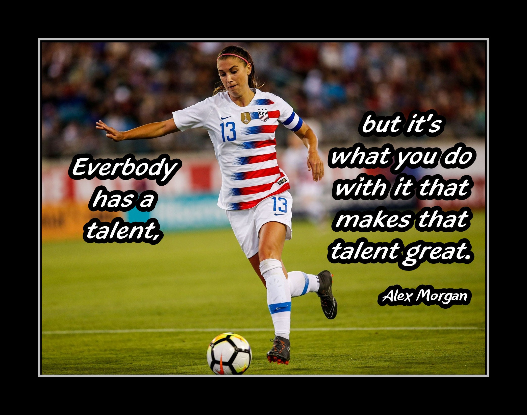 Alex Morgan Soccer Champion Photo Quote Poster