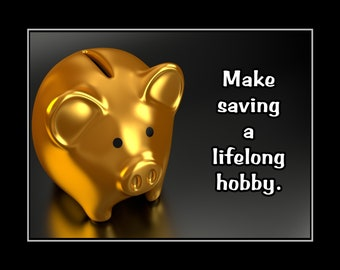 """Inspirational Kids Money Quote Poster, Gold Piggy Bank Photo Wall Art, Gift, Coins, Bathroom, Bedroom Decor,Kitchen, 8x10"""" 11x14"""" Free Ship"""