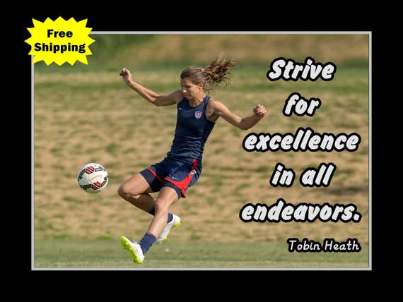 Inspirational Soccer Quote Wall Art Poster, Daughter Sister Birthday Gift  for Daughter, Tobin Heath Champion Bedroom Decor 8x10 16x20\