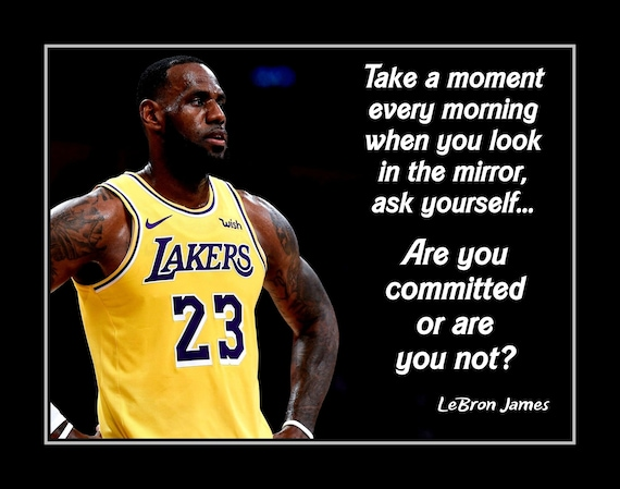 Inspirational LeBron James Basketball Quote Poster Lakers