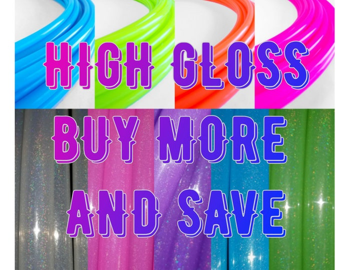 Buy More Save More High Gloss UV Radio Active and Stardust tubing mix and match 3/4, 11/16 and 5/8