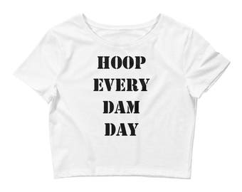 Hula Hoop Women's Crop Tee White: Hoop Every Dam Day