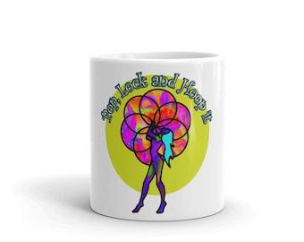 Pop Lock and Hoop It Mug// Hula Hoop//Coffiee Mug