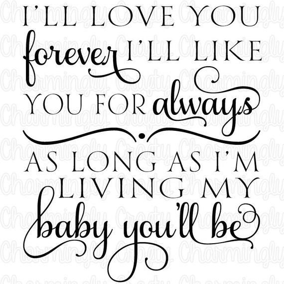 Love You Forever Quote SVG PNG Studio Cuttable Quote For Etsy Awesome I Ll Love You Forever Quote