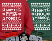 Couples Unisex 2-Sweatshirts Socks Christmas Set quot Why Is The Carpet All Wet Todd - I Don 39 t Know Margo quot for Christmas Holiday Parties