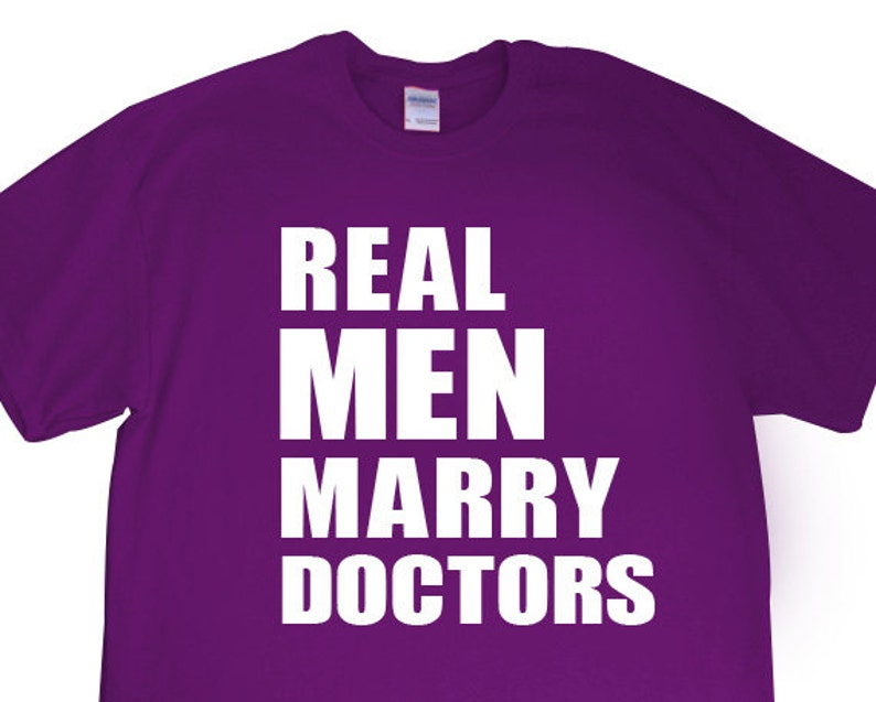 New Real Men Marry Doctors Mens T Shirt For