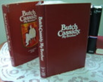 BUTCH CASSIDY, My Brother by Lula Parker Betenson,  Hard cover. Brigham Young University Press 3rd Printing 1975.